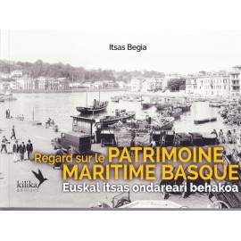Livre Regard sur le patrimoine maritime basque