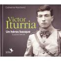 Livre Victor Iturria Un héros Basque